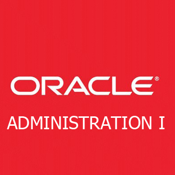 ADMINISTRATION DE LA BASE ORACLE